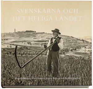 Svenskarna och Det heliga landet.